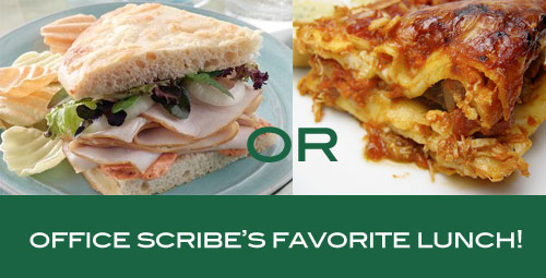 office scribes favorite lunch Office Scribe Favorites