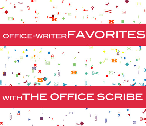 office writer favorites the office scribe Office Scribe Favorites