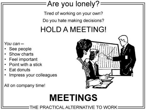 Meetings the practical alternative to work best of office weekend roundup 60
