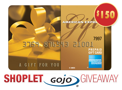 shoplet gojo amex giveaway GOJO $150 AMEX Gift Card Giveaway!