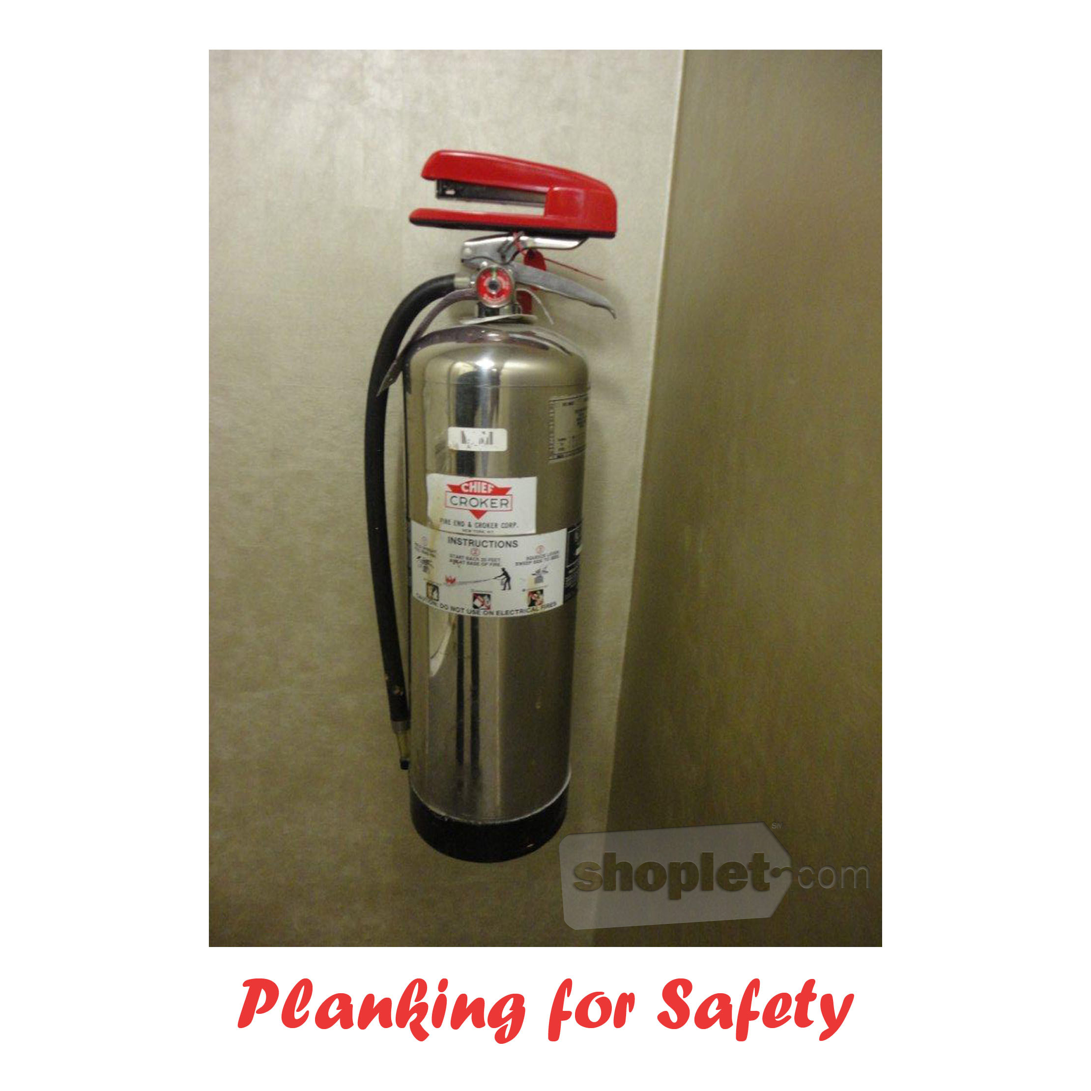 Shoplet Planking Stapler Extinguisher Shoplet Planking Stapler Planks on a Fire Extinguisher