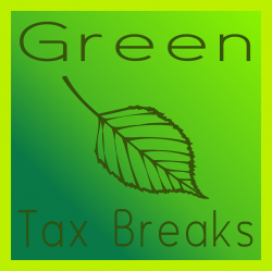 Legal Tax Advantages Why Should Your Business Go Green?