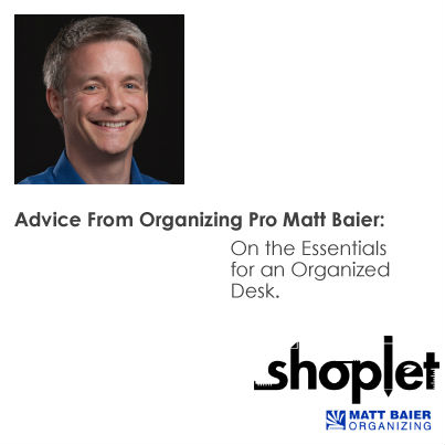 mattbaier shoplet 5 4031 Matt Baier on Office Desk Essentials