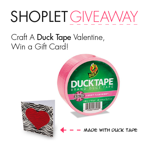 Valentines Day 2014 Craft A Duck Tape Valentine, Win a Gift Card!