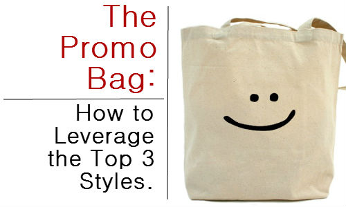 the bag 3 The Promo Bag + How to Leverage the Top 3 Styles.
