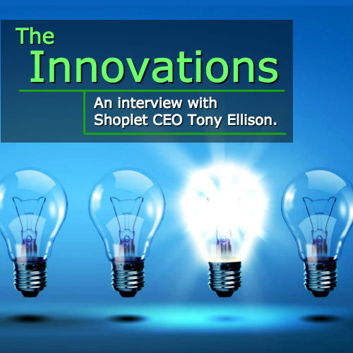 Meet Shoplet CEO Tony Ellison – The Innovations