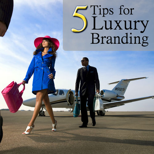 5 tips for luxury branding