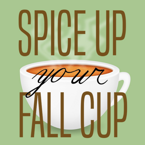 Spice Up Your Fall Cup