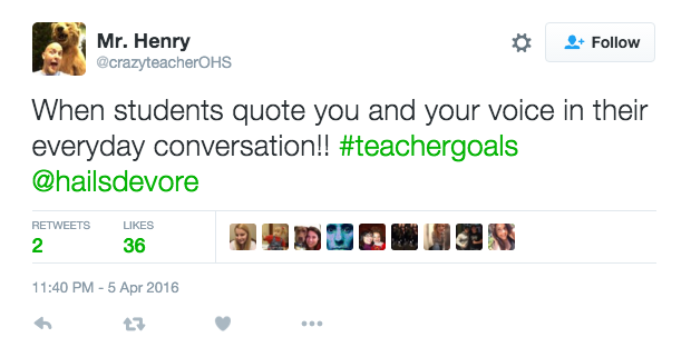 Teacher goal- quoted