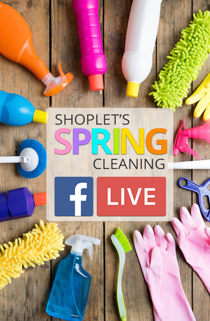Shoplet's Spring Cleaning FB Live